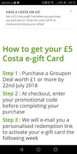 5 costa electronic gift card with any purchase over 1 groupon invitation only hotukdeals