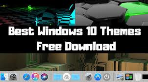 windows theme free best windows 10 themes free download