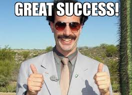 Great succes borat - WeKnowMemes Generator via Relatably.com