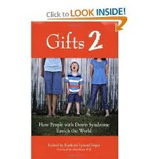 best down syndrome resources images down  gifts 2 how people down syndrome enrich the world this book a