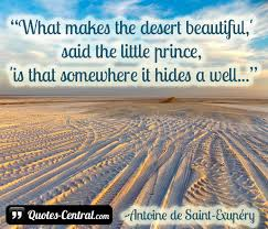 Quotes About The Desert Beauty Best of Antoine De SaintExupéry The Little Prince Quotable Authors