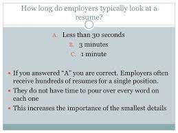 3 How long do employers typically look ...