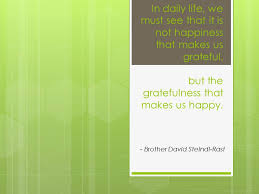 stories of gratitude from work home and family the people  gratitude and happiness quote
