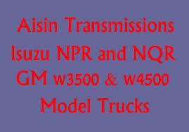 isuzu truck transmissions isuzu npr truck diagnostics isuzu transmission diagnostics