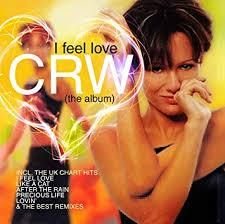 Crw I Feel Love The Album Amazon Com Music