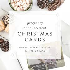 Pregnancy Announcement Christmas Cards Banter And Charm