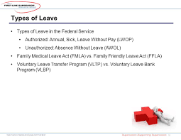 first line supervisor resource group supervisors supporting national aeronautics and space administration types of leave 18 types of leave in the federal service