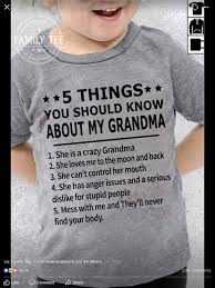 Pin By Mary On Ks Grandma Quotes Mom Quotes Shirts With Sayings