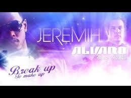 jeremih break up to make up alvaro rmx