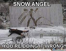 Snow Angel by nevenem - Meme Center via Relatably.com