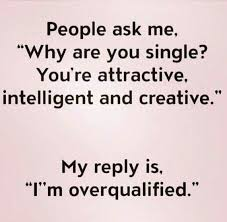 Funny Being Single Quotes Classy 48 Being Single Quotes Laugh Til You Pee Pinterest Sarcasm