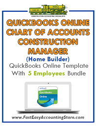 Construction Manager Home Builder Quickbooks Online Chart Of Accounts With 0 5 Employees Bundle
