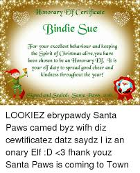 3 фразы в 2 тематиках. Honorary Certificate Indie Sue Or Your Excellent Behaviour And Keeping The Spirit Of Christmas Alive You Have Been Chosen To Be An Honorary Cer Cit Is Your Elf Duty To Spread Good
