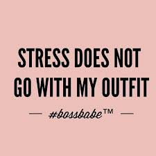 Boss Babe Quotes Classy BOSSBABE™ Stress Doesn't Go With My Outfit Quotes Pinterest