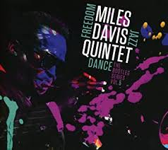 <b>Miles Davis Quintet</b>: Freedom Jazz Dance: The Bootleg Series, Vol. 5