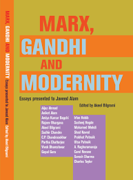 marx gandhi and modernity essays presented to javeed alam marx gandhi and modernity cover