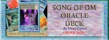 song of om oracle deck by dyan garris