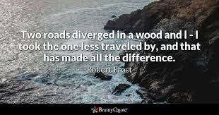 Funny Inspirational Life Quotes Classy Robert Frost Quotes BrainyQuote