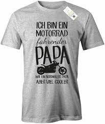 Herren Shirt Ich Bin Ein Motorrad Fahrender Papa Wie Ein Normaler