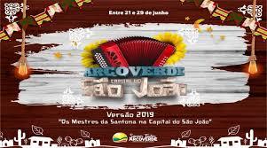 Resultado de imagem para São Joaõ 2019 de Arcoverde