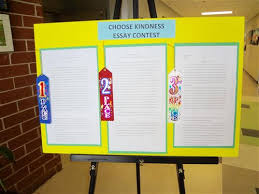 kindness essay and video contests choose kindness week  choose kindness essay contest display
