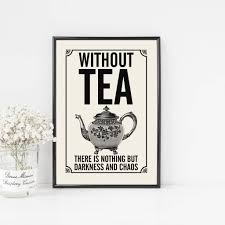 Vintage Style Tea Quote Print For The Tea Lover