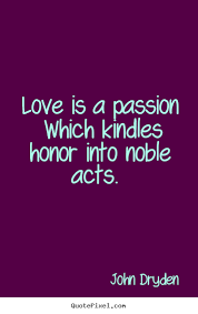 Love And Passion Quotes Fascinating LOVE IS A PASSION All Inspiration Quotes