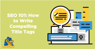 How To Write Title Tags For Seo 5 Best Practices Hostgator Blog
