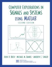 Signals And Systems Oppenheim Solutions Buck Daniel Singer Computer Explorations In Signals And
