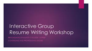 Interactive Group Resume Writing Workshop Brookdale Community