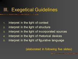 "what is ""exegesis"" assignment due religion  exegetical guidelines 1 interpret in the light of context 2"