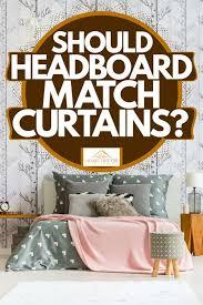 should headboard match curtains home