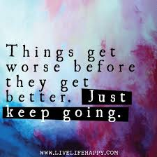 Things Will Get Better Quotes Delectable 48 Getting Better Quotes 48 QuotePrism