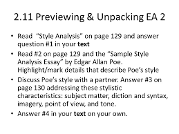 unit defining style part writing a style analysis essay  2 11 previewing unpacking ea 2 style analysis on page 129 and answer question