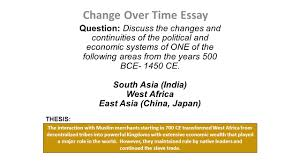 the continuity and change over time essay ppt video online change over time essay