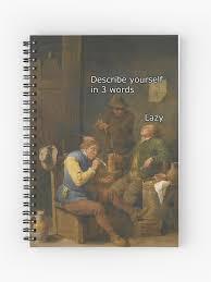 Describe Yourself In 3 Words Describe Yourself In 3 Words Spiral Notebook