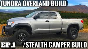 TOYOTA TUNDRA OVERLAND OFF-ROAD / STEALTH CAMPER BUILD - EPISODE 1 ...