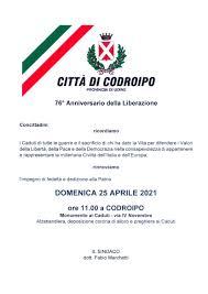 Celebrazione 76° Anniversario della Liberazione - Domenica 25 aprile 2021 -  Città di Codroipo