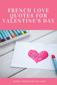 French Love Quotes For Valentines Day Frenchbiascom