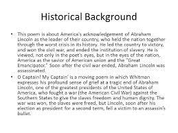 o captain my captain walt whitman ppt video online  6 historical background