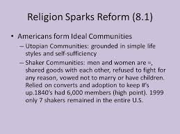 unit chapter reforming american society common final terms  religion sparks reform 8 1 americans form ideal communities utopian communities grounded in