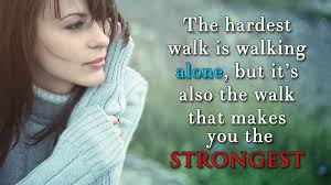 Some Strong Women May Be Alone, but Aren't Lonely - WomenWorking