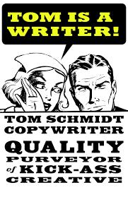 schmidt copywriter tom schmidt copywriter