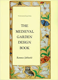 Small Picture The Medieval Garden Design Book The International Design Library