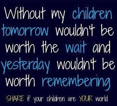 Quotes About Your Children Delectable My Children Quotes Inspirational Quotes Of The Day My Children