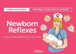 Newborn Reflexes Nursing Assessment And Care
