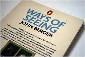 ways of seeing essay john berger ways of seeing essay gxart aa  john berger ways of seeing essay gxart orgjohn berger s ways of seeing essay how