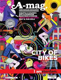 A mag Amsterdam Magazine Vol 2 No. 3 by Amsterdam Marketing.