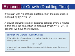 7 exponential growth doubling time if we start with 10 of these bacteria