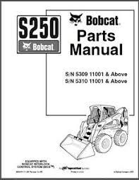 bobcat s250 skid steer loader parts manual cd s 250 for sale Bobcat Loader Parts Diagram bobcat s250 skid steer loader parts manual cd s 250 bobcat skid loader parts diagrams